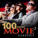 Various Artists: 100 Must-Have Movie Classics Vol. 2 (MP3 Album Download)