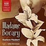 Madame Bovary Audiobook - Gustave Flaubert for $4.95