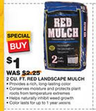 Red mulch $1.00 for 2 CUFT bag @ HD B&M, starts 03/21 - was 2.25