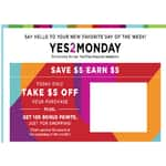 Kohl's YES TO MONDAY (for YES2YOU Rewards Members)