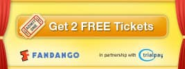 Fandango: get 2 free movie tickets when you sign up for Netflix through Trialpay offer is back!!! --New customers only--