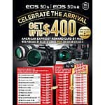 Canon 5Ds - get up to $400 American Express reward Card by mail. - celebrate the Arrival