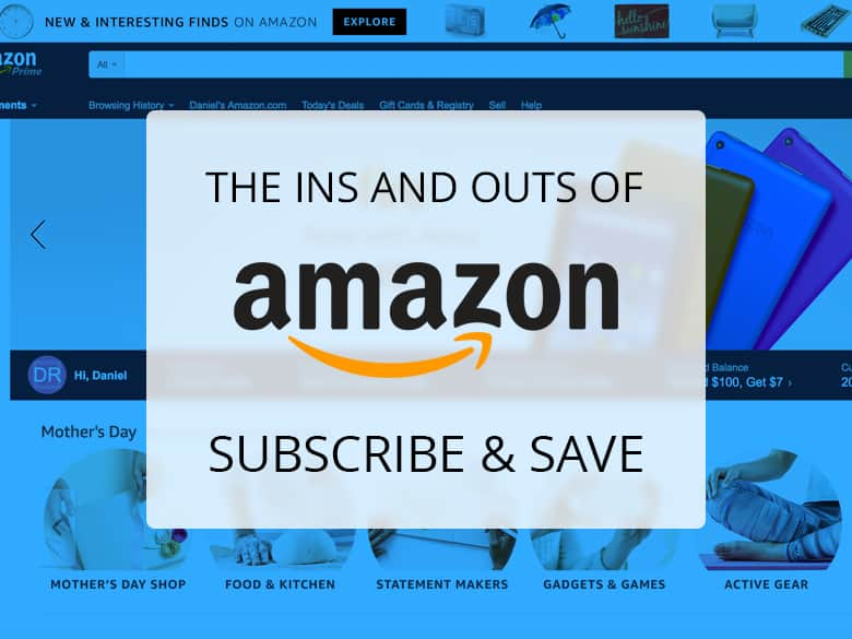 The Ins and Outs of Amazon Subscribe and Save - Slickdeals.net