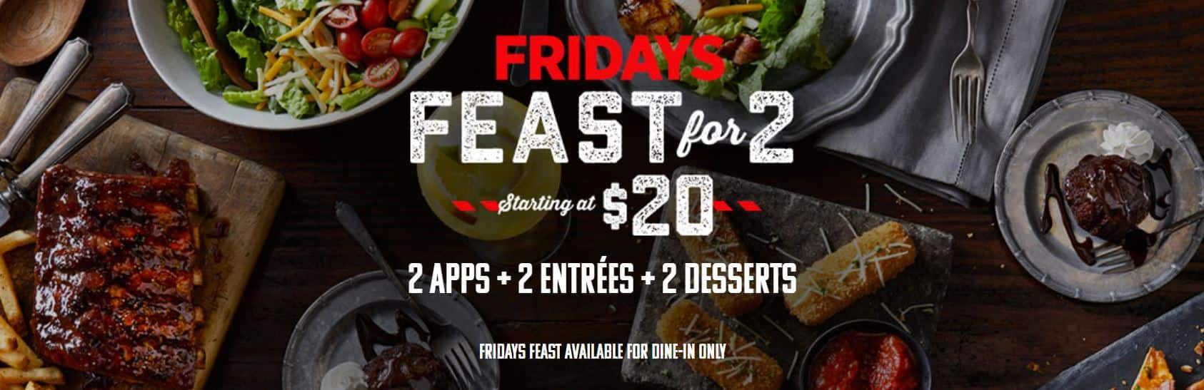 grab a friend and head down to your local tgi fridays for this dine in only deal get two appetizers two entrees and two desserts for just 20 before tax