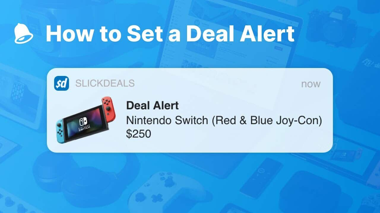 How To Set A Deal Alert Slickdeals