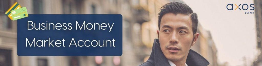 AXOS Business Money Market Account
